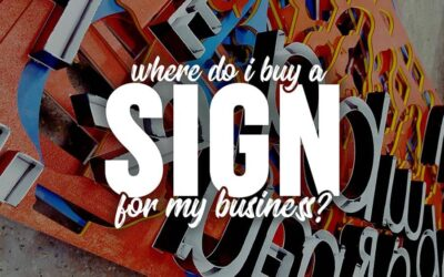 Where do I buy a sign for my business?