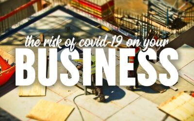 The Risk of Covid-19 on your Business