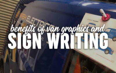 Benefits of Van Graphics and Signwriting