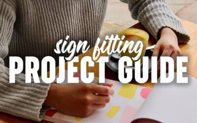 Sign Fitting Project Guide